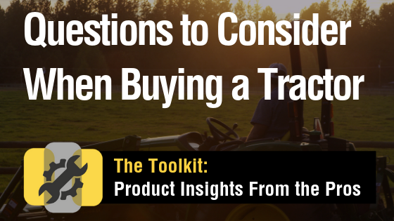 Questions when buying a John Deere tractor Toolkit Graphic